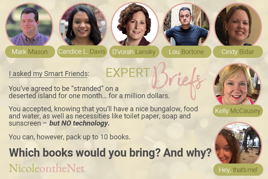 """Stranded on a deserted island for a month? What books would you bring? These smart entrepreneurs answer the question: You've agreed to be """"stranded"""" on a deserted island for one month… for a million dollars. You accepted, knowing that you'll have a nice bungalow, food and water, as well as necessities like toilet paper, soap and sunscreen – but NO technology. You can, however, pack up to 10 books. Which books would you bring? And why? This is what they answered..."""
